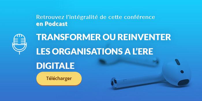 Transformer ou réinventer les organisations à l'ère digitale