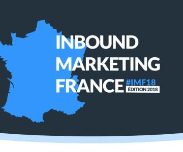Les chiffres clés d'Inbound Marketing France, édition 2018 ! [INFOGRAPHIE]